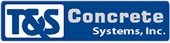 T & S Concrete Systems Inc