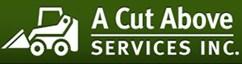 A Cut Above Services Inc