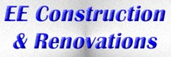 EE Construction & Renovations