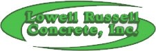 Lowell Russell Concrete Inc.
