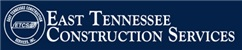 East Tennessee Construction Services Inc